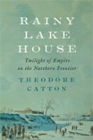 Cover image for Rainy Lake House : exile and revenge in Indian country