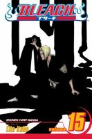 Cover image for Bleach. Vol. 15, Beginning of the death of tomorrow