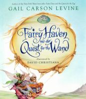 Cover image for Fairy Haven and the quest for the wand