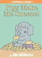 Cover image for Pigs make me sneeze!
