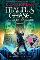 Cover image for Magnus Chase and the gods of Asgard. The hammer of Thor