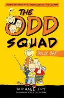 Cover image for The Odd Squad : bully bait