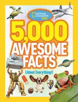 Cover image for 5,000 awesome facts (about everything!)