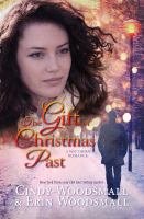 Cover image for The gift of Christmas past : a southern romance