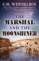 Cover image for The marshal and the moonshiner