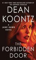 Cover image for The forbidden door : a Jane Hawk novel