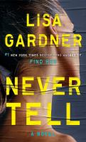 Cover image for Never tell : a novel