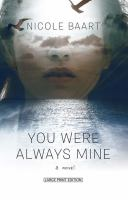 Cover image for You were always mine : a novel