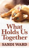Cover image for What holds us together