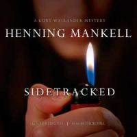 Cover image for Sidetracked a Kurt Wallander mystery