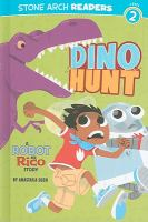 Cover image for Dino hunt : a Robot and Rico story