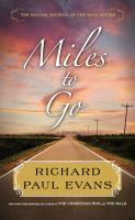 Cover image for Miles to go : the second journal of the walk
