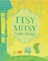Cover image for Itsy Mitsy runs away