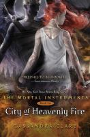 Cover image for The mortal instruments. Book six. City of heavenly fire