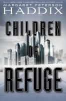 Cover image for Children of exile. Volume 2, Children of refuge