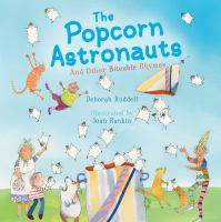 Cover image for The popcorn astronauts : and other biteable rhymes