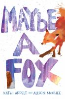 Cover image for Maybe a fox