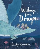Cover image for Wishing for a dragon