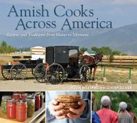 Cover image for Amish cooks across america : recipes and traditions from Maine to Montana