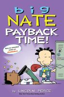 Cover image for Big Nate. Payback time!