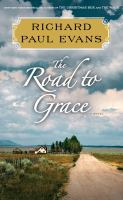 Cover image for The road to grace : the third journal of the walk