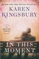 Cover image for In this moment : a novel