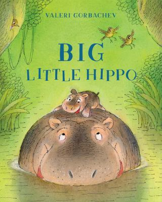 Cover image for Big Little Hippo