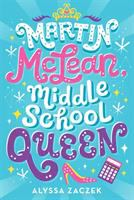 Cover image for Martin McLean, middle school queen