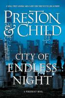 Cover image for City of endless night : a Pendergast novel