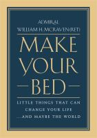 Cover image for Make your bed : little things that can change your life...and maybe the world