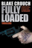 Cover image for Fully loaded thrillers