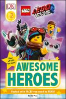Cover image for The LEGO movie 2. Awesome heroes