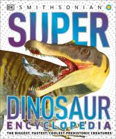 Cover image for Super dinosaur encyclopedia