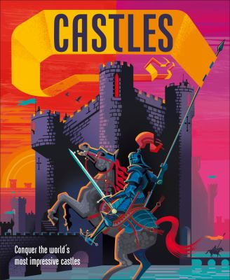 Cover image for Castles : conquer the world's most impressive castles