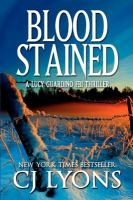 Cover image for Blood stained : a Lucy Guardino FBI thriller