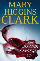 Cover image for The melody lingers on : a novel