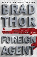 Cover image for Foreign agent : a thriller