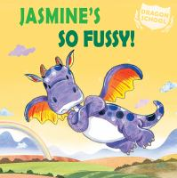 Cover image for Jasmine's so fussy!