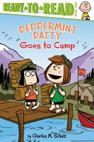 Cover image for Peanuts. Peppermint patty goes to camp!