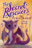 Cover image for The secret rescuers. The storm dragon