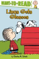 Cover image for Peanuts, Linus gets glasses