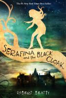 Cover image for Serafina and the black cloak