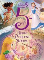 Cover image for Disney Princess. 5-minute princess stories.