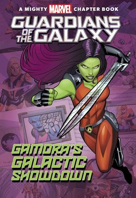Cover image for Guardians of the galaxy : Gamora's galactic showdown!