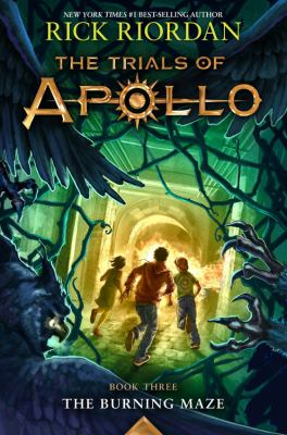 Cover image for The trials of Apollo. 3, The burning maze