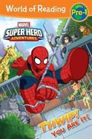Cover image for Marvel super hero adventures. Thwip! you are it!