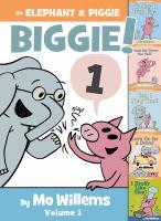 Cover image for An Elephant & Piggie. Biggie!