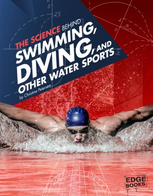 Cover image for The science behind swimming, diving, and other water sports