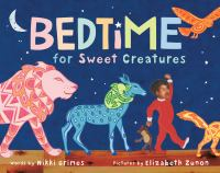 Cover image for Bedtime for sweet creatures
