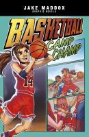 Cover image for Basketball camp champ